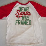 Dear Santa, Framed T-Shirt